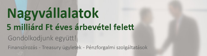 2ce0cf814f Nagyvállalati pénzügyi szolgáltatások   Gránit Bank Zrt.